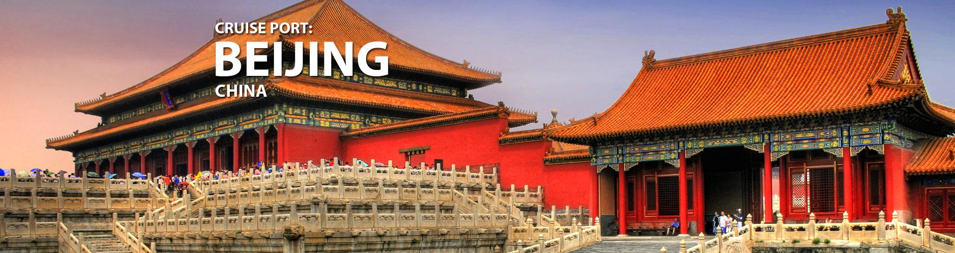 Cruises from Tianjin (Beijing), China