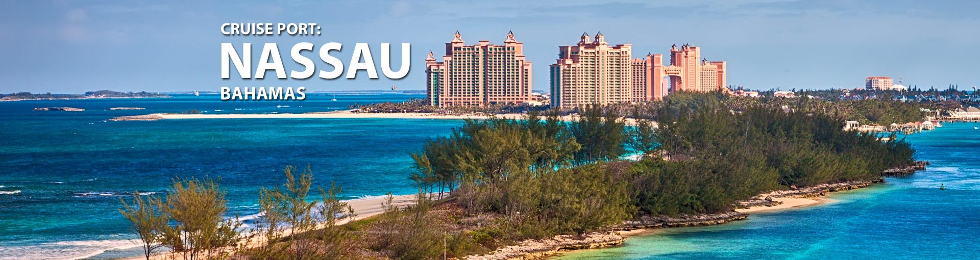 Nassau, Bahamas Cruise Port, 2017 and 2018 Cruises to Nassau, Bahamas ...