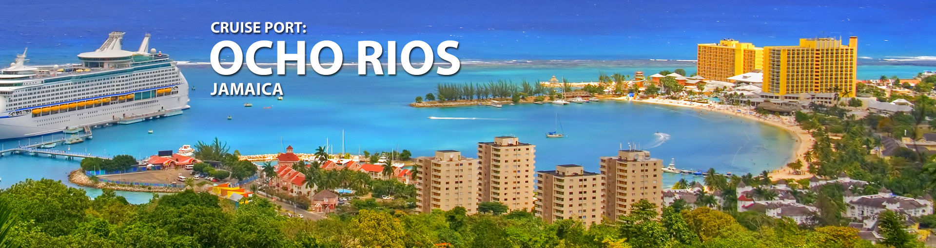Cruises to Ocho Rios, Jamaica
