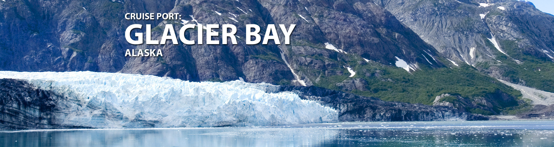 Cruise Port: Glacier Bay, Alaska