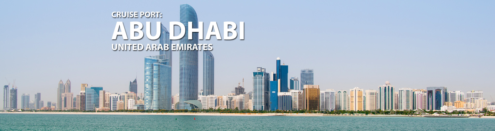 Cruise Port:Abu Dhabi United Arab Emirates