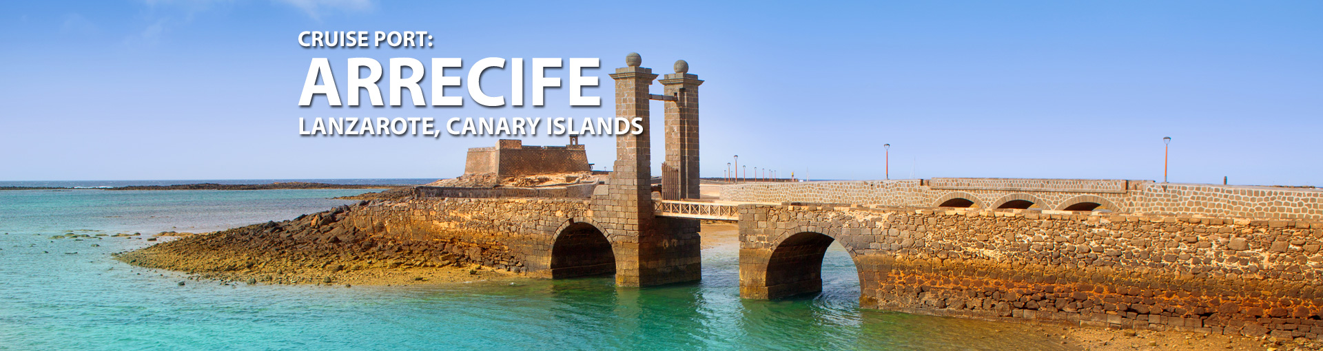 Cruises to Arrecife, Lanzarote, Canary Islands