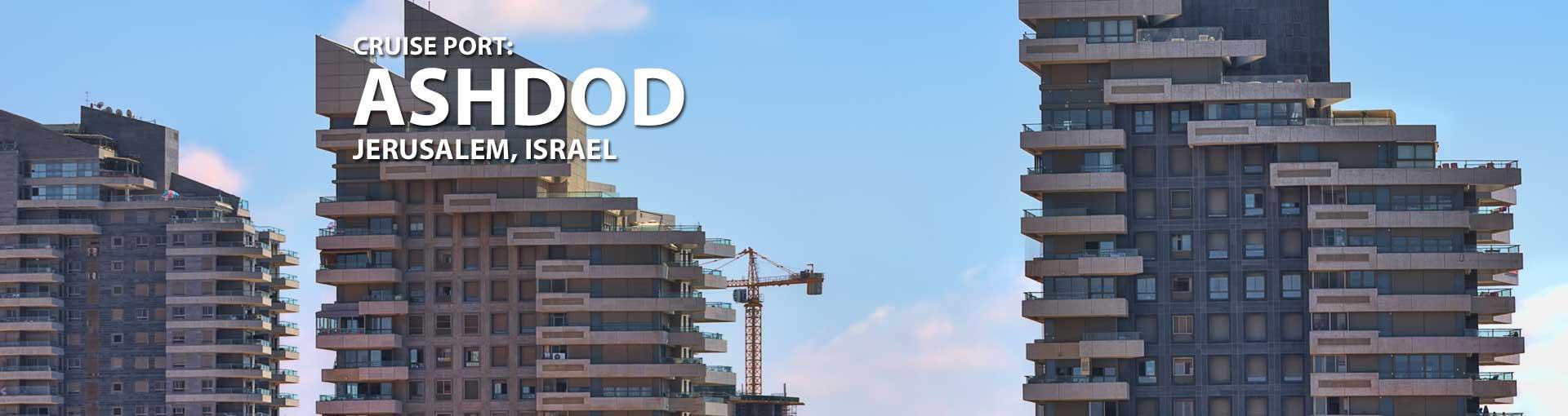 Cruises to Ashdod (Jerusalem), Israel