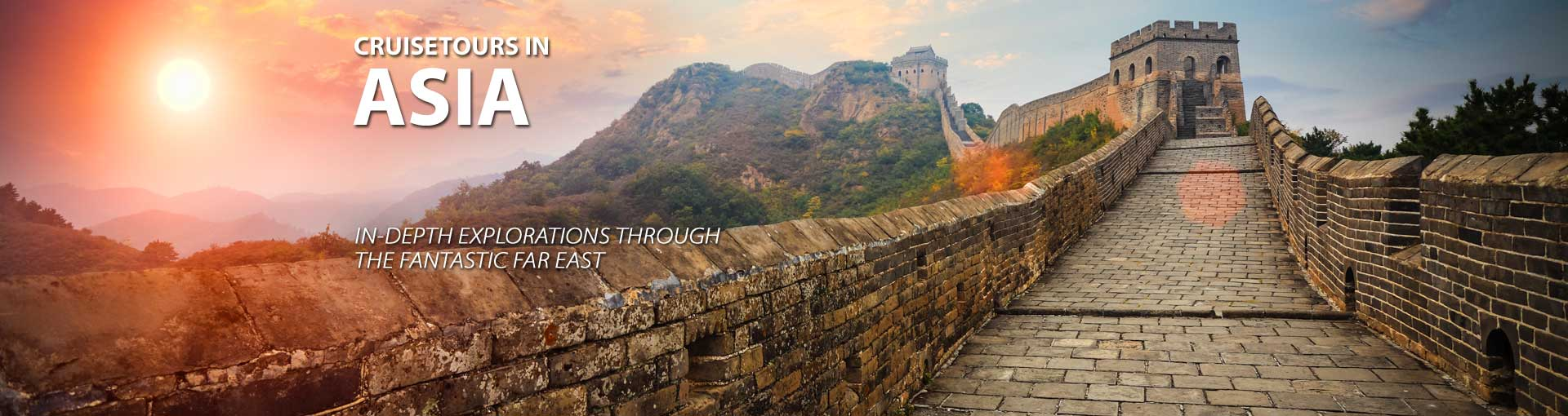 Asia Cruisetours In-depth Explorations of Far East