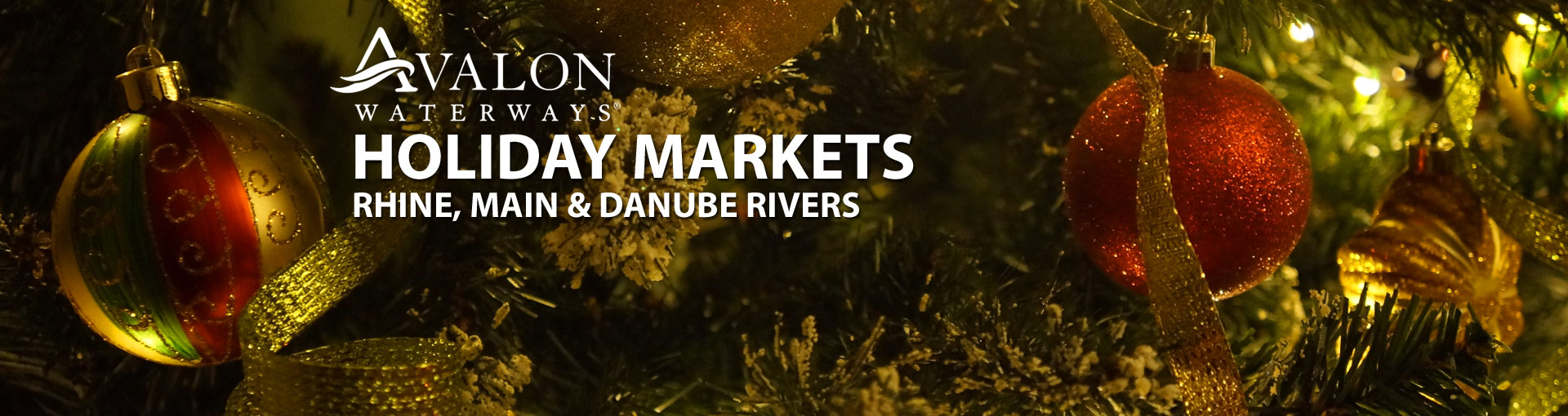 Avalon Waterways Holiday Markets River Cruises in Europe