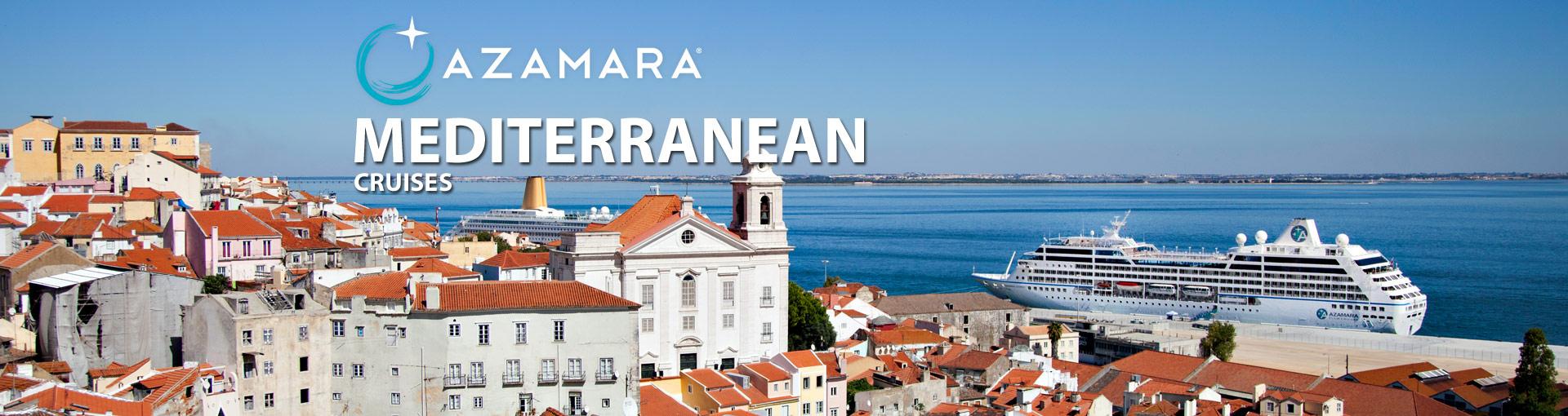 Azamara Mediterranean Cruises, 2019 and 2020 Mediterranean Azamara