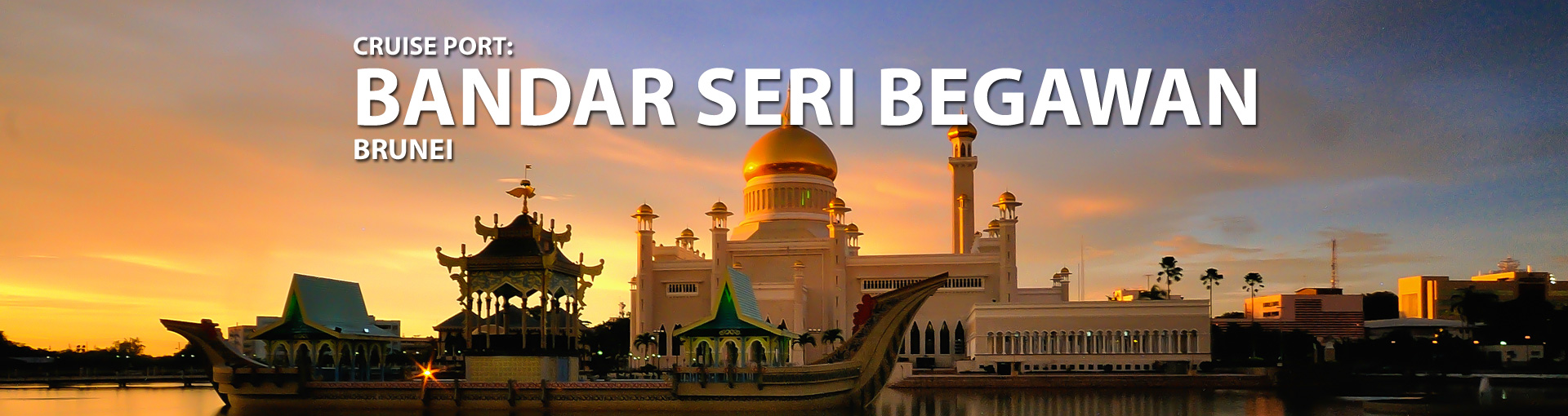 Cruises to Bandar Seri Begawan, Brunei