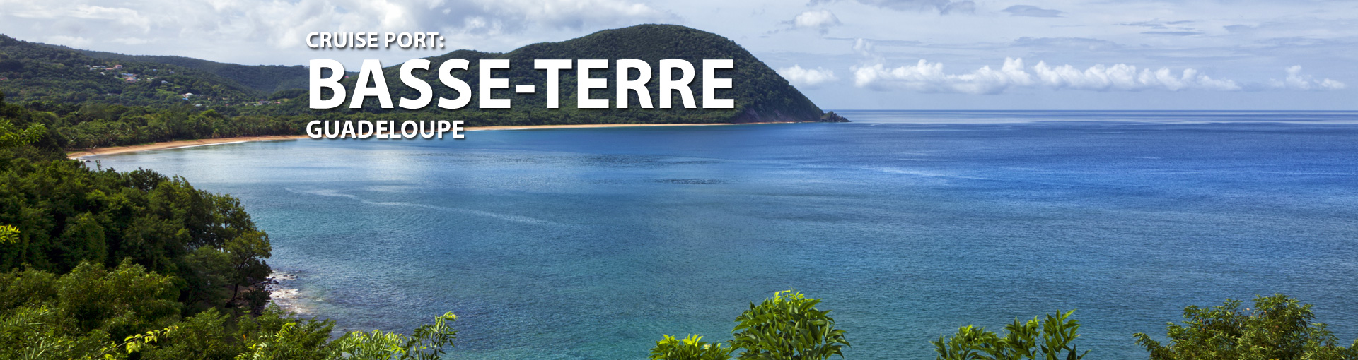 Cruises to Basse-Terre Guadeloupe