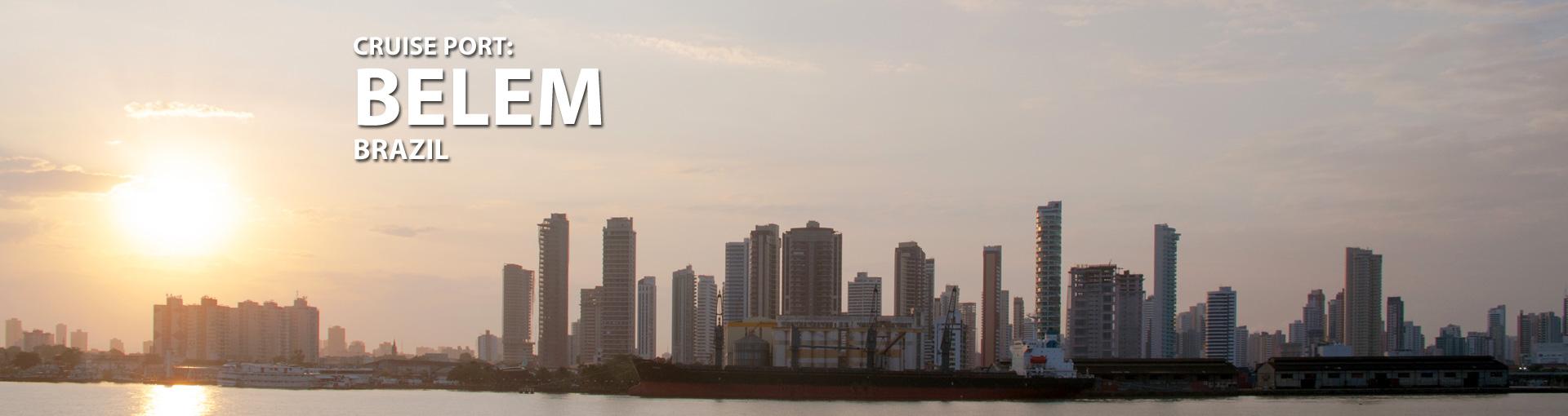 Cruises to Belem, Brazil