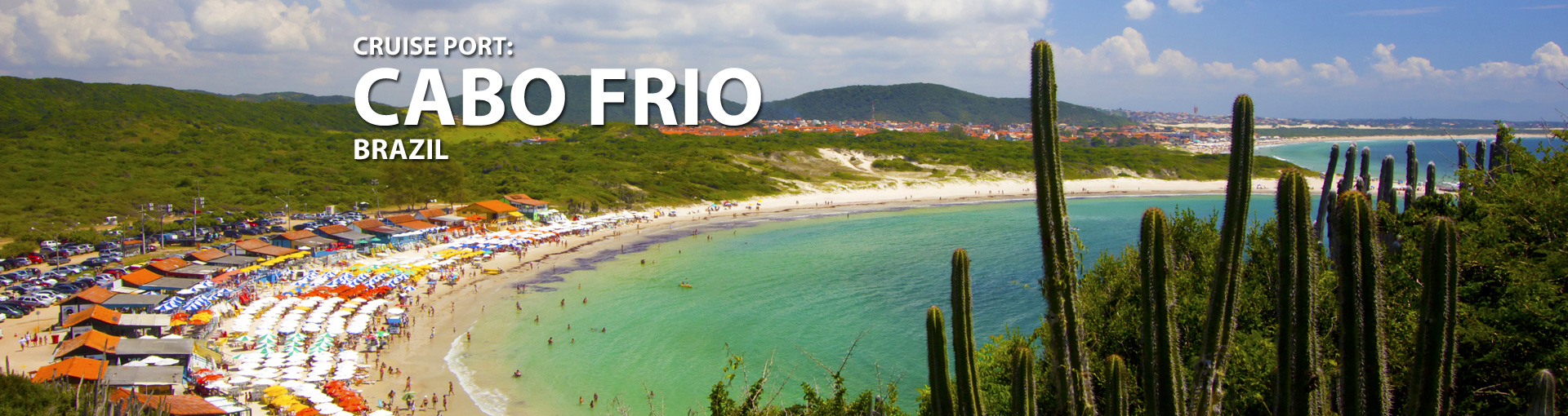 Cruises to Cabo Frio, Brazil