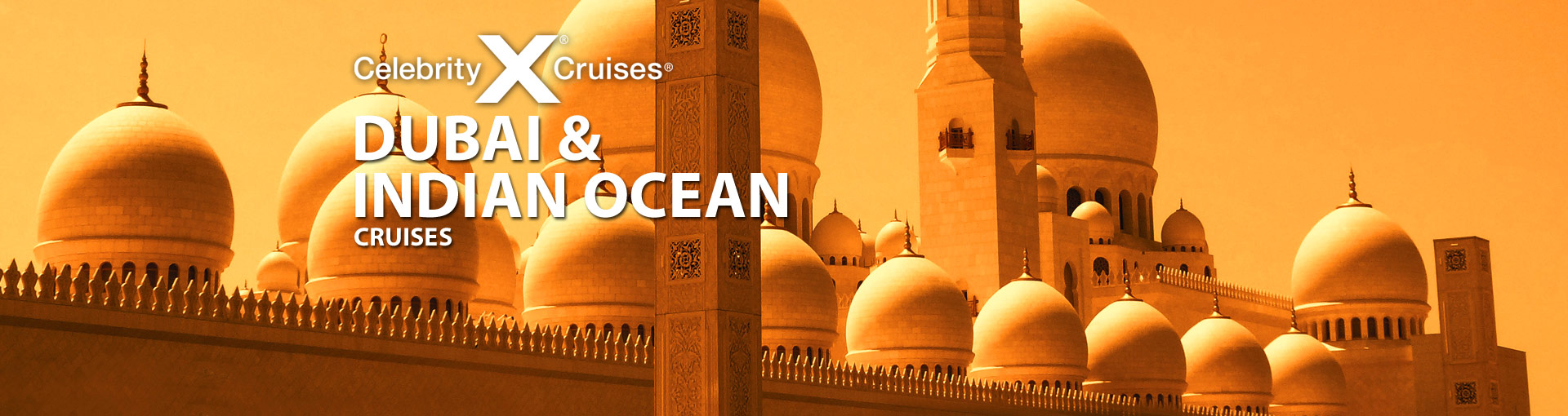 Celebrity Cruises to Dubai and India