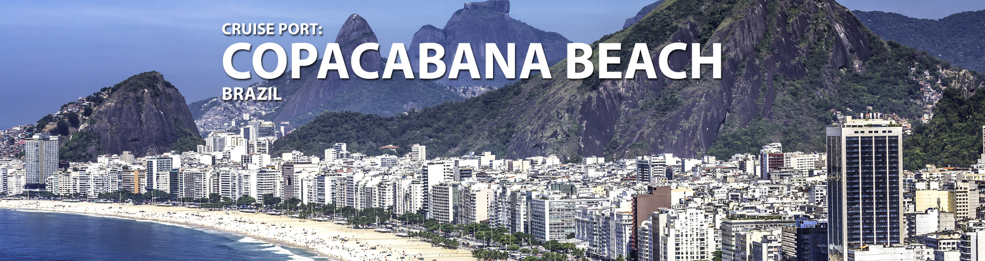Cruises to Copacabana Beach, Brazil