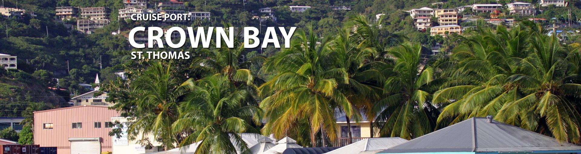 Cruises to Crown Bay, St. Thomas