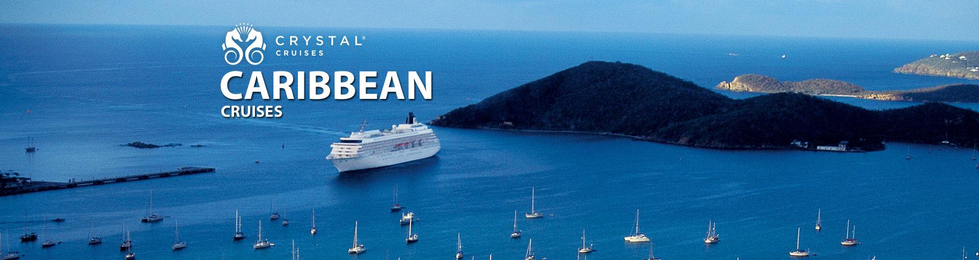 Crystal Cruises Caribbean Cruises