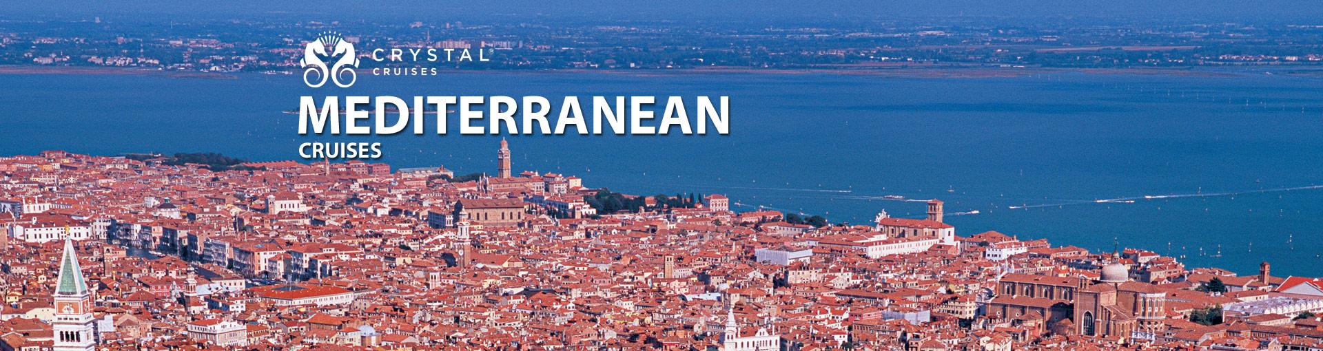Crystal Cruises Mediterranean Cruises
