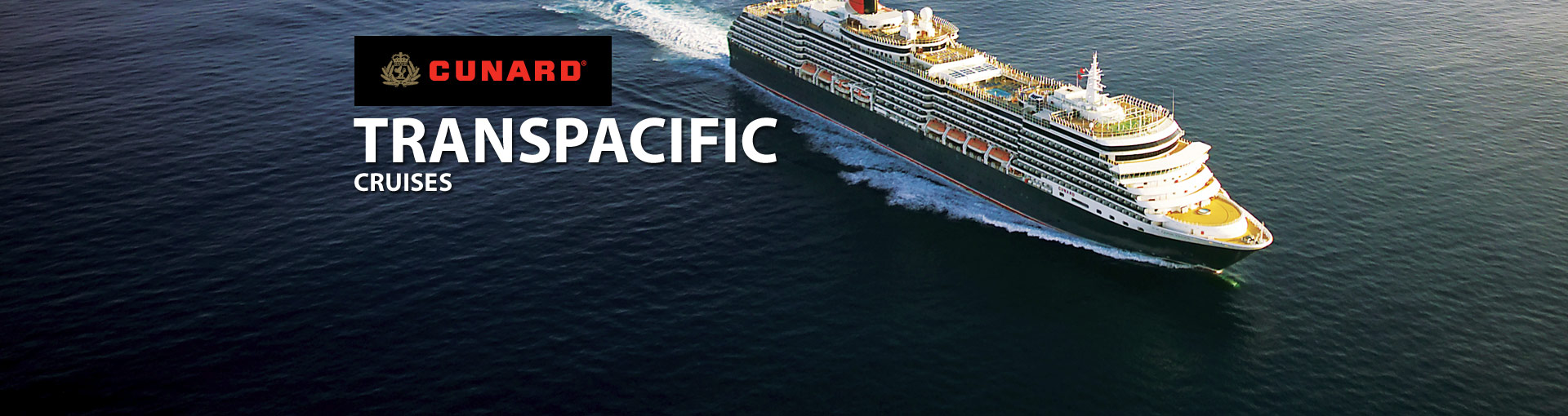 Cunard Line Transpacific Cruises