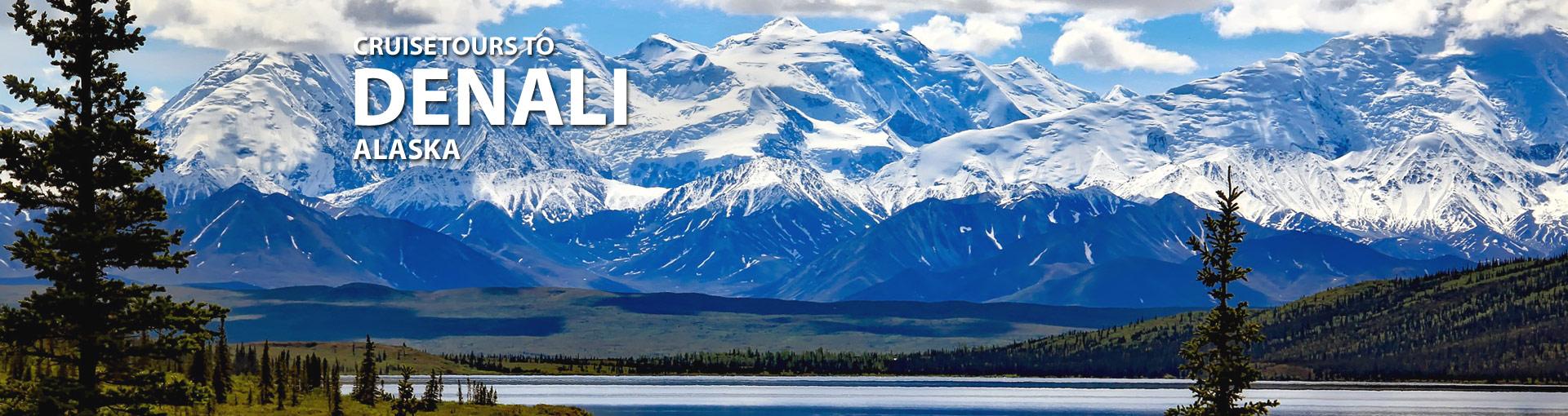 Cruisetours to Denali, Alaska
