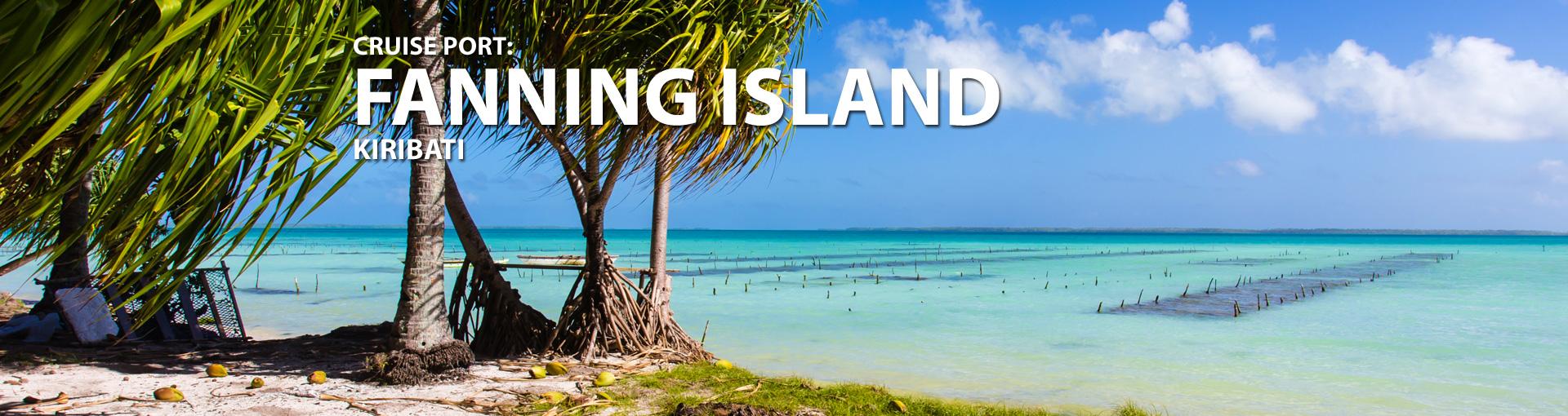 Cruises to Fanning Island, Kiribati