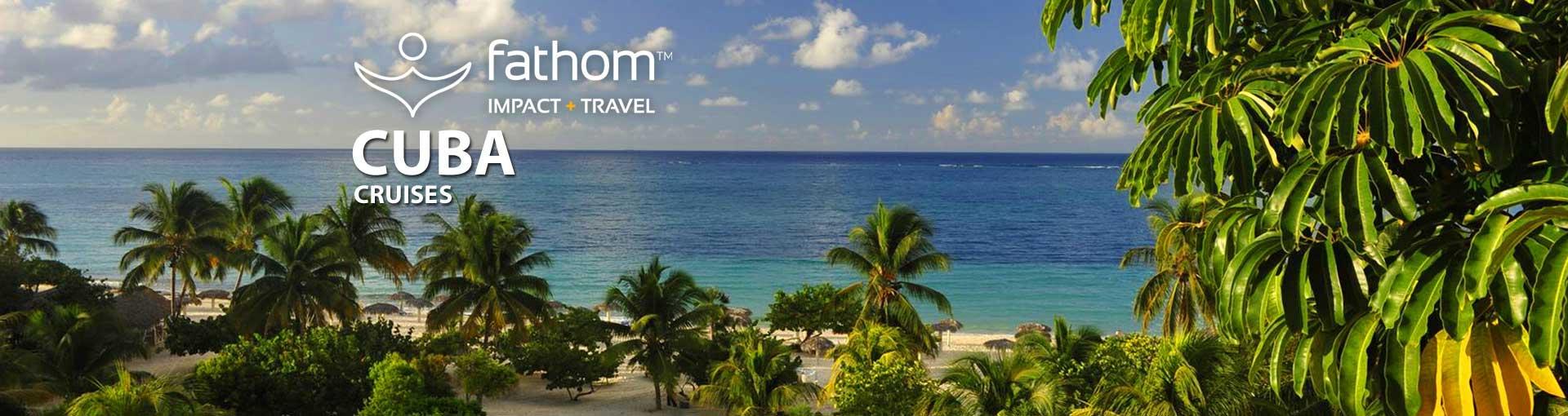 Fathom Cuba Cruises
