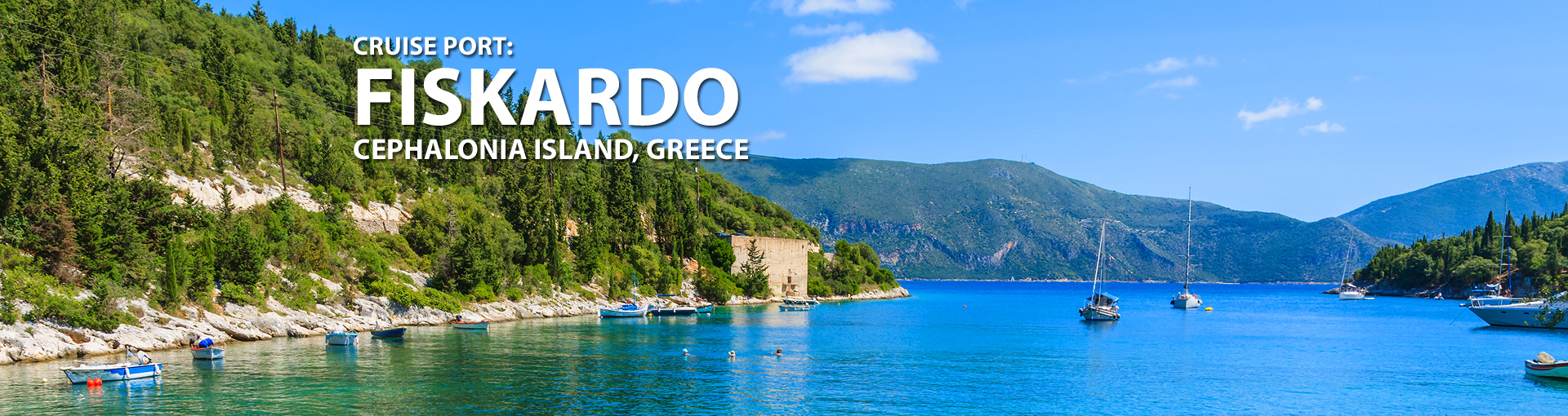 Cruises to Fiskardo, Cephalonia Island