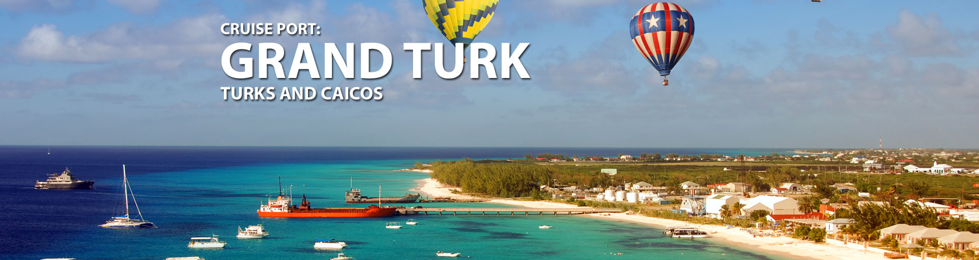 Cruises to Grand Turk, Turks And Caicos