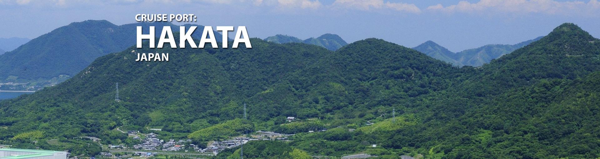 Cruises from Hakata, Japan