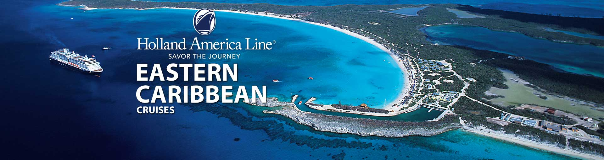 Holland America Eastern Caribbean Cruises