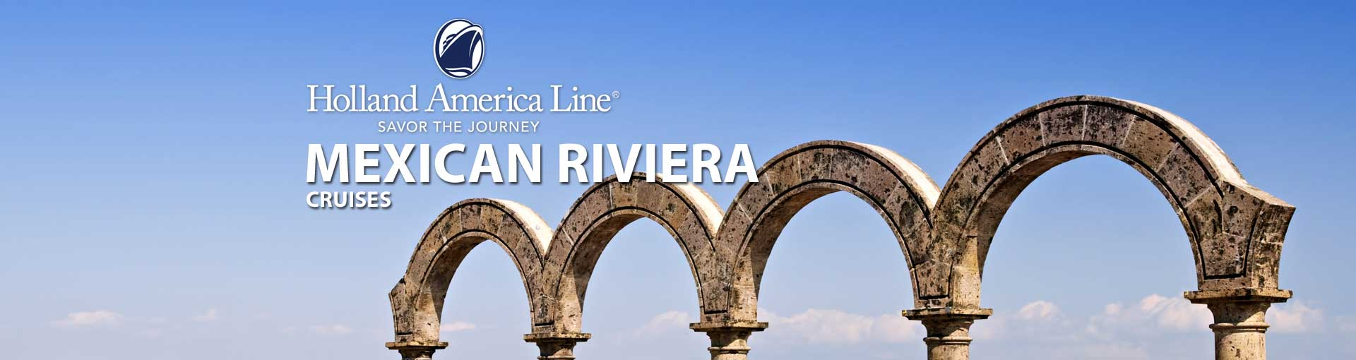 Holland America Mexican Riviera Cruises
