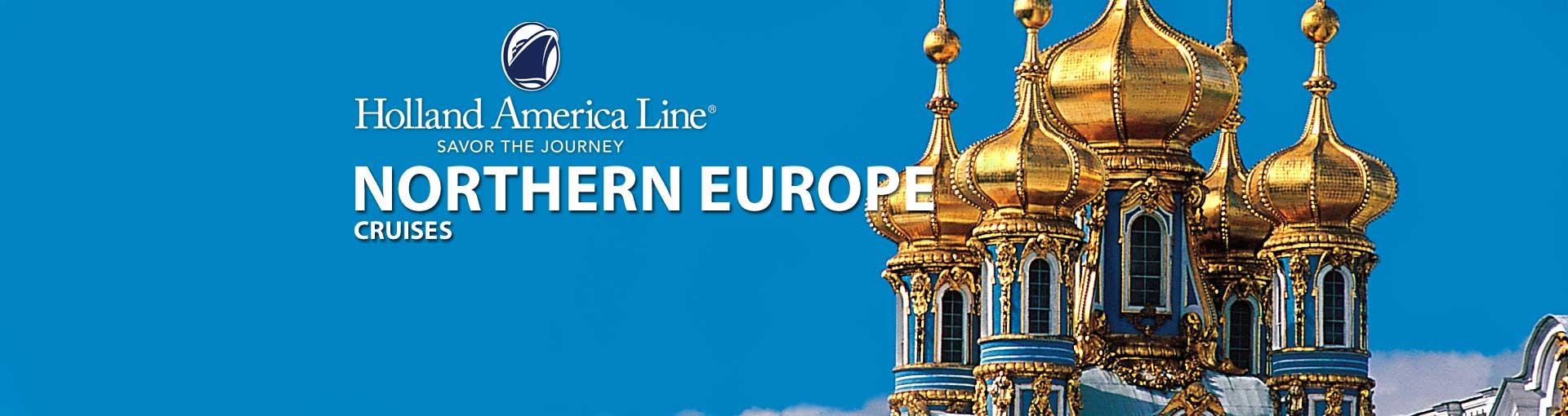 Holland America Northern Europe Cruises