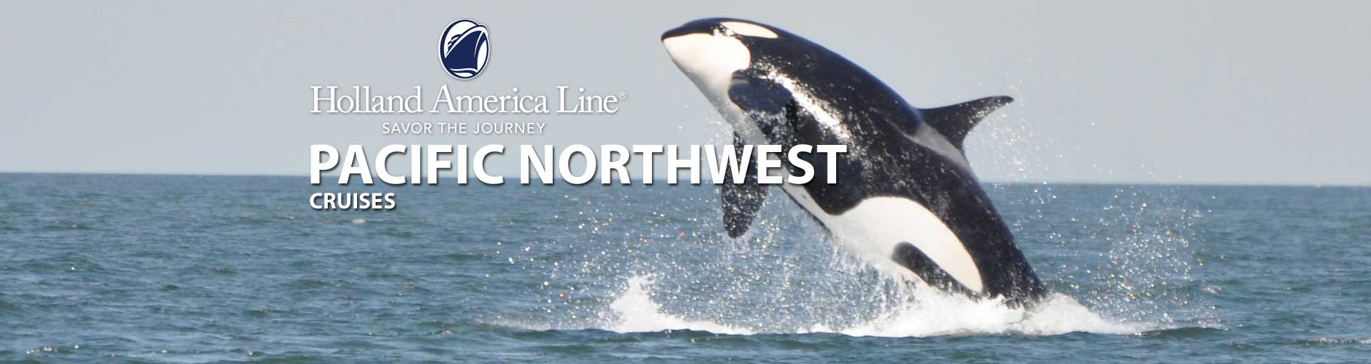Holland America Pacific Northwest Cruises