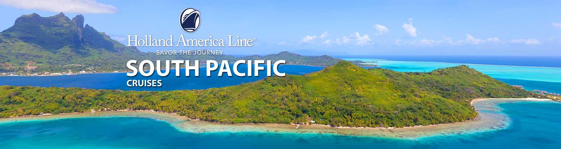 Holland America South Pacific Tahiti Cruises