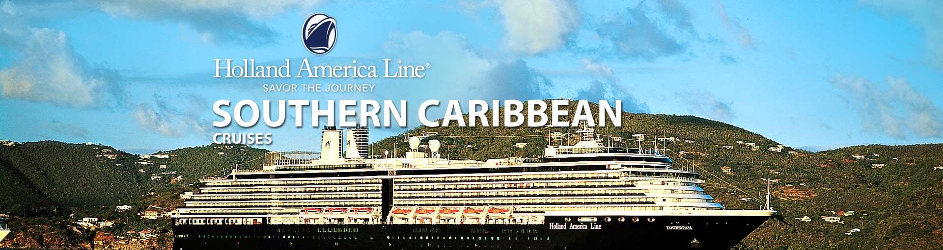 Holland America Southern Caribbean Cruises