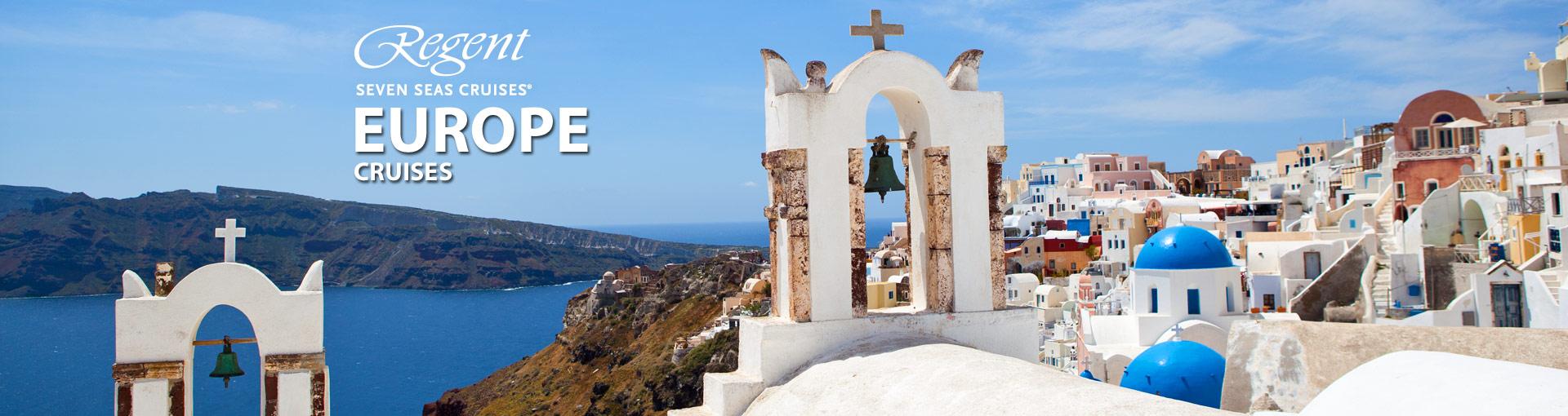 Regent Seven Seas Cruises Europe Cruises