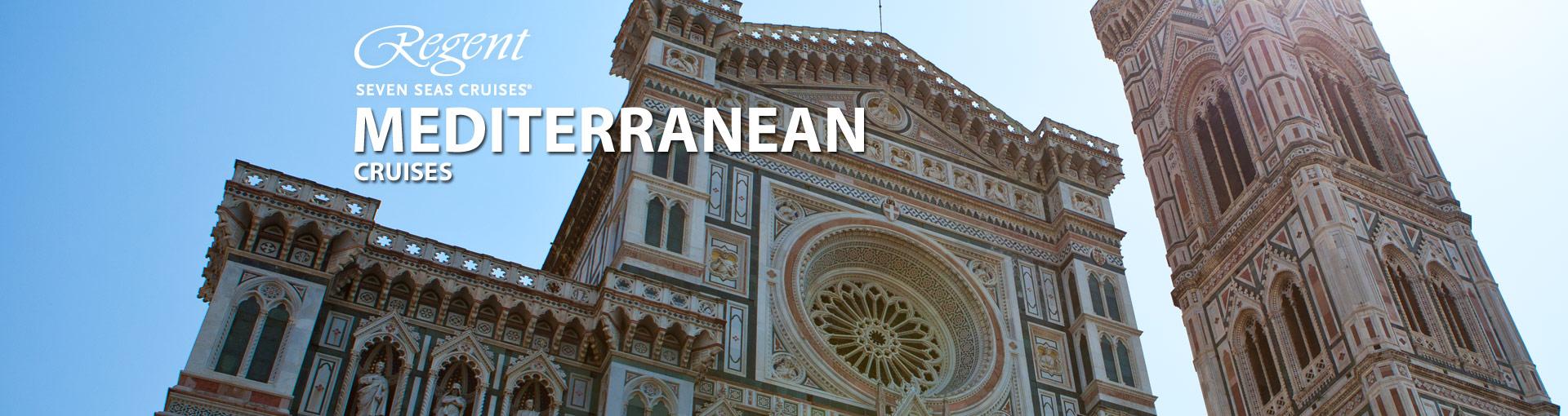 Regent Seven Seas Cruises Mediterranean Cruises