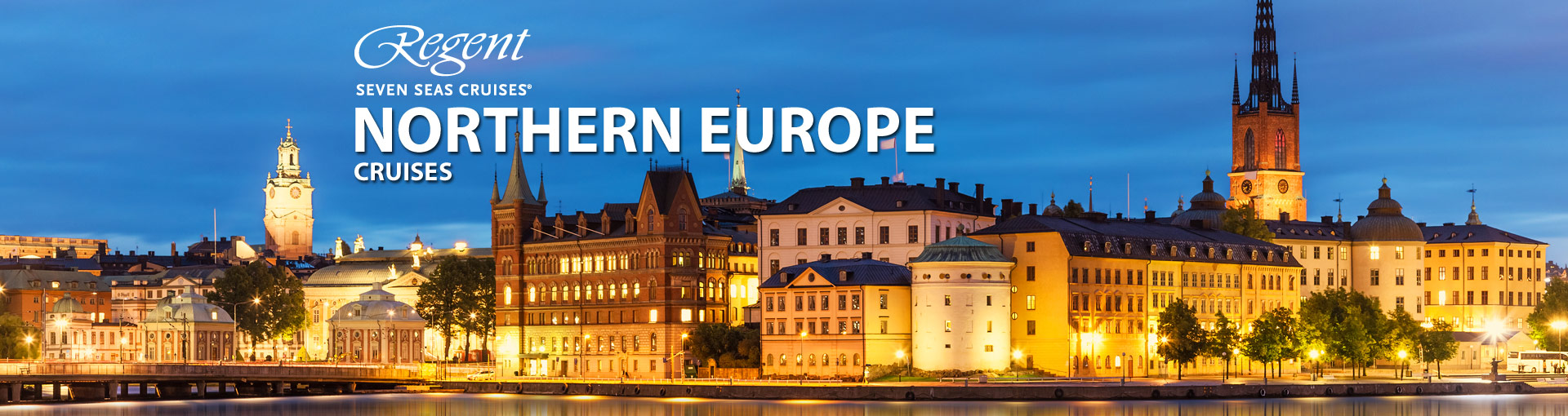 Regent Seven Seas Cruises Northern Europe Cruises