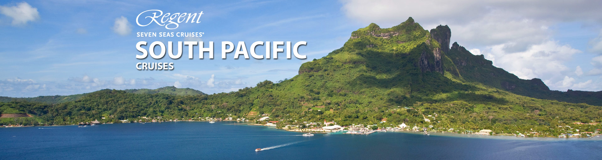 Regent Seven Seas Cruises South Pacific / Tahiti C