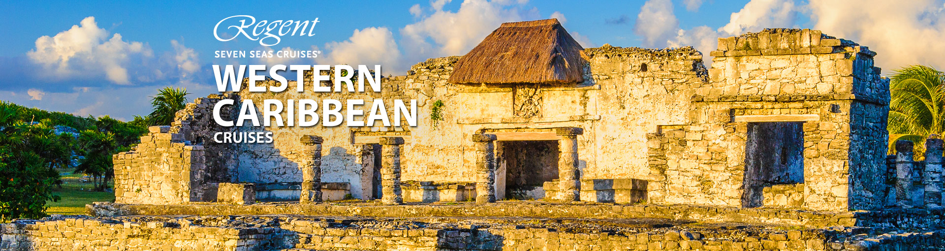 Regent Seven Seas Cruises Western Caribbean Cruise