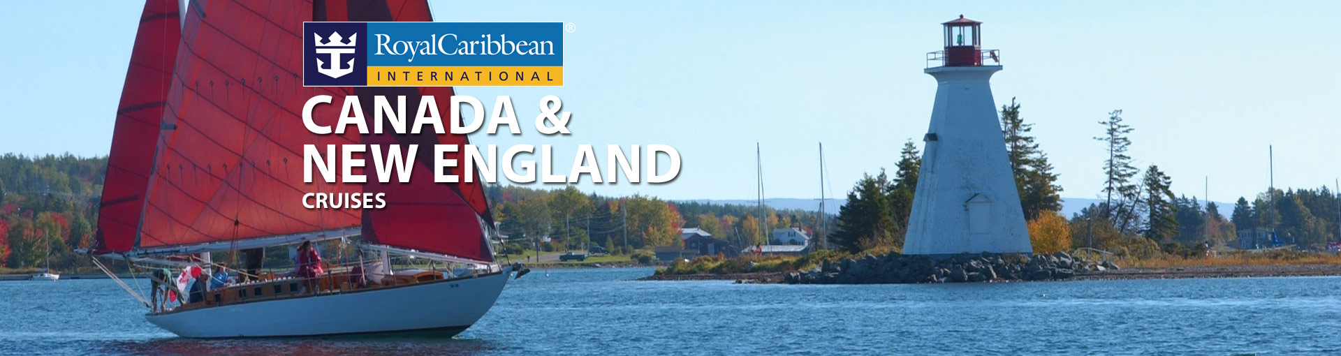Royal Caribbean Canada and New England