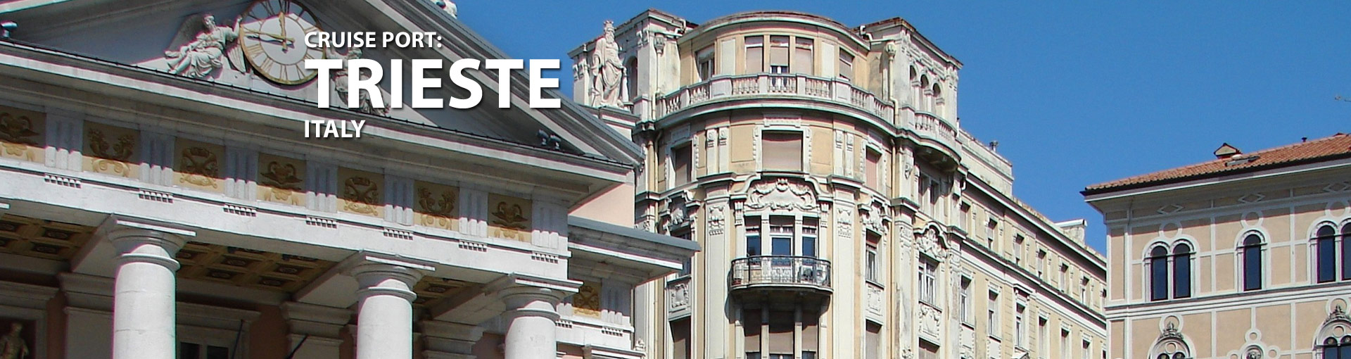 Cruises from Trieste, Italy