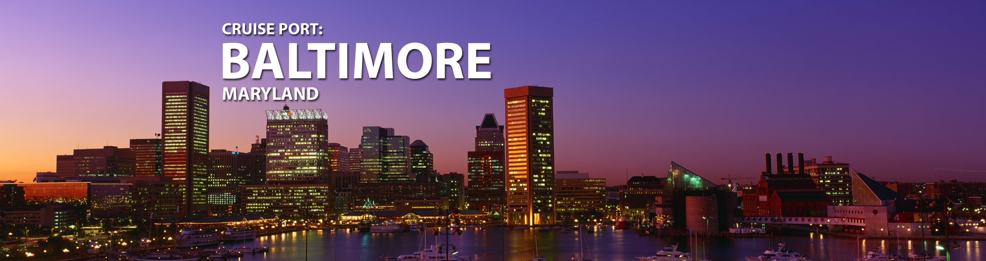 Cruises from Baltimore, Maryland
