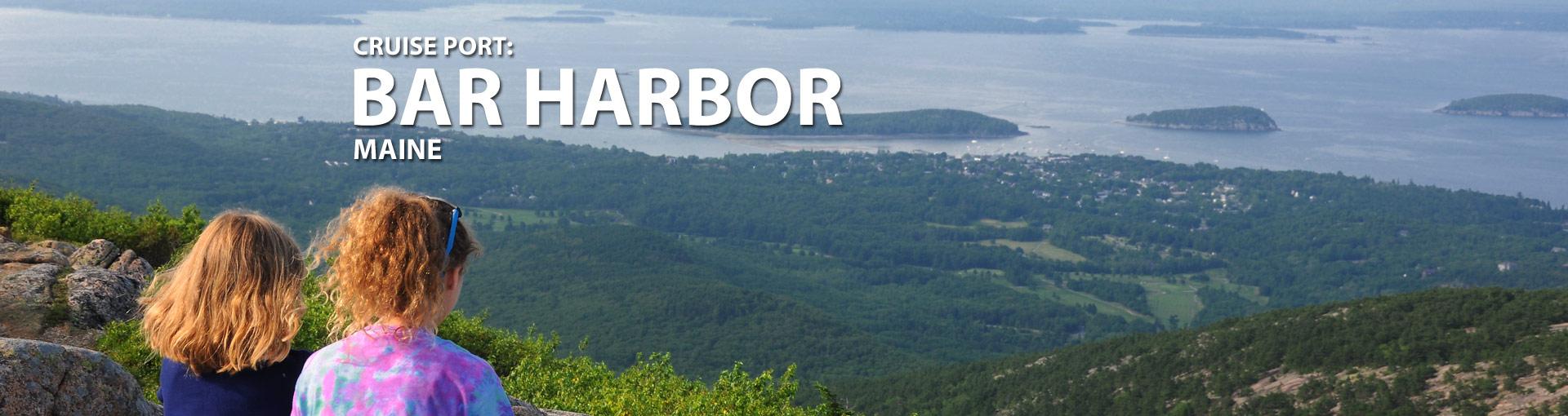Cruise Port: Bar Harbor, Maine