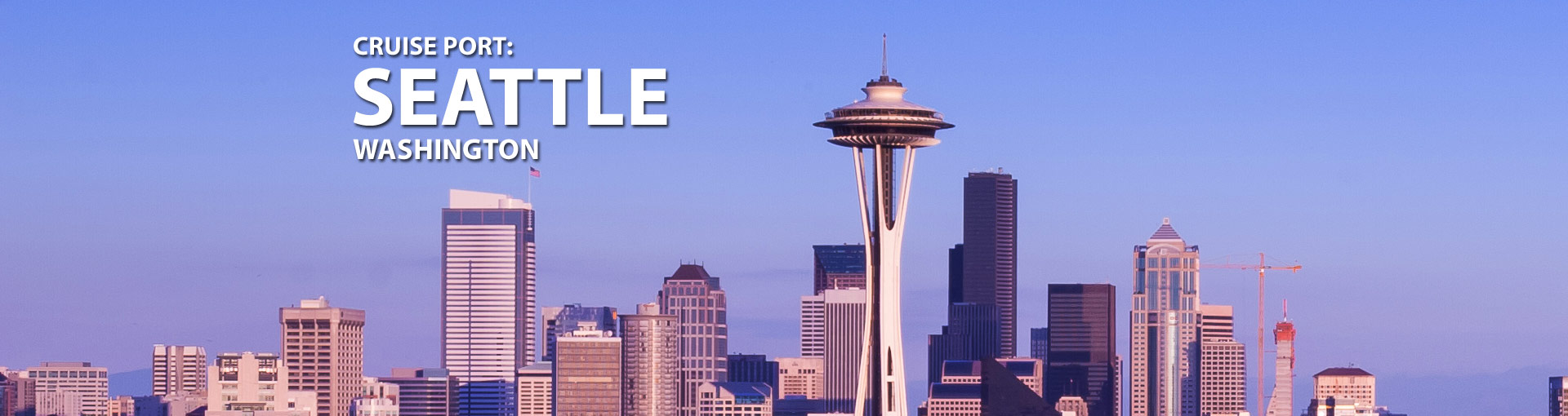 Cruises from Seattle, Washington