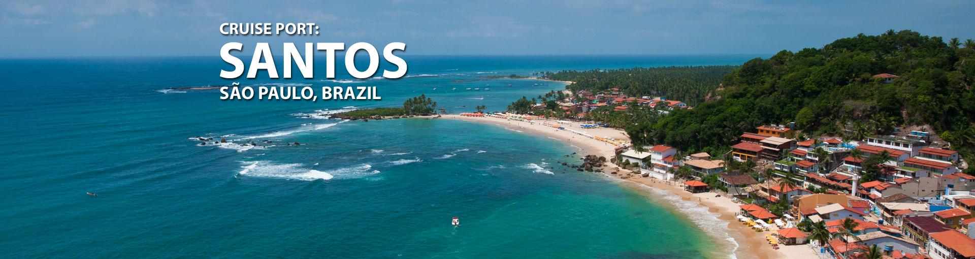 Cruises from Santos, Sao Paulo, Brazil