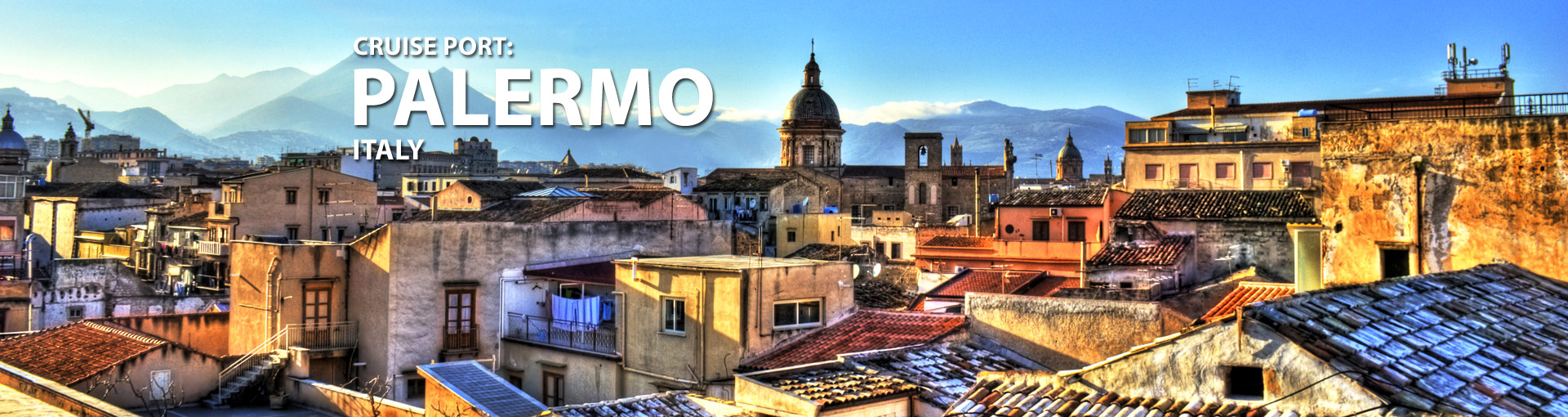 Cruises from Palermo, Sicily, Italy