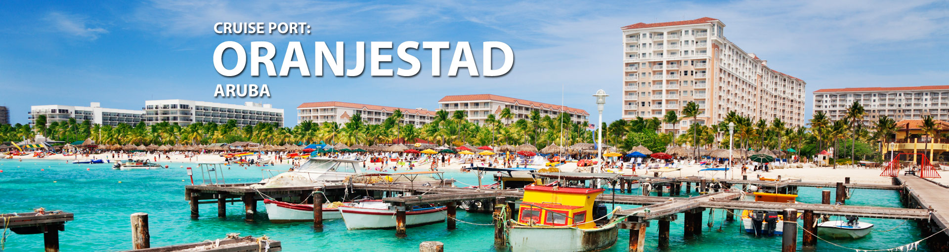 Cruises from Oranjestad, Aruba