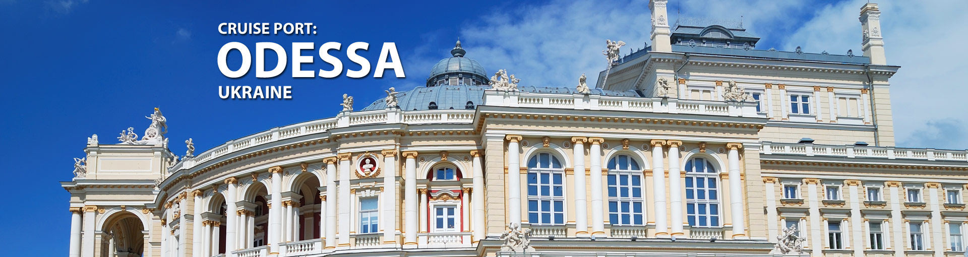 Cruises from Odessa, Ukraine