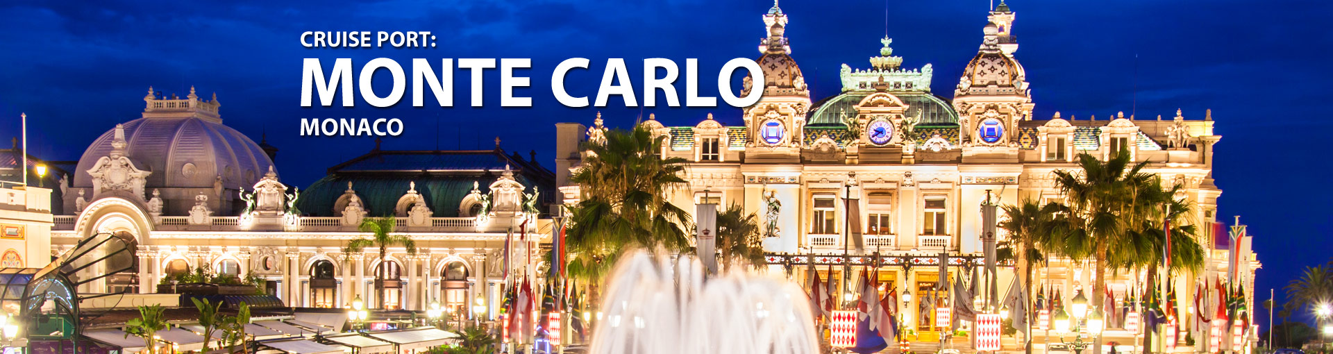 Cruises from Monte Carlo, Monaco