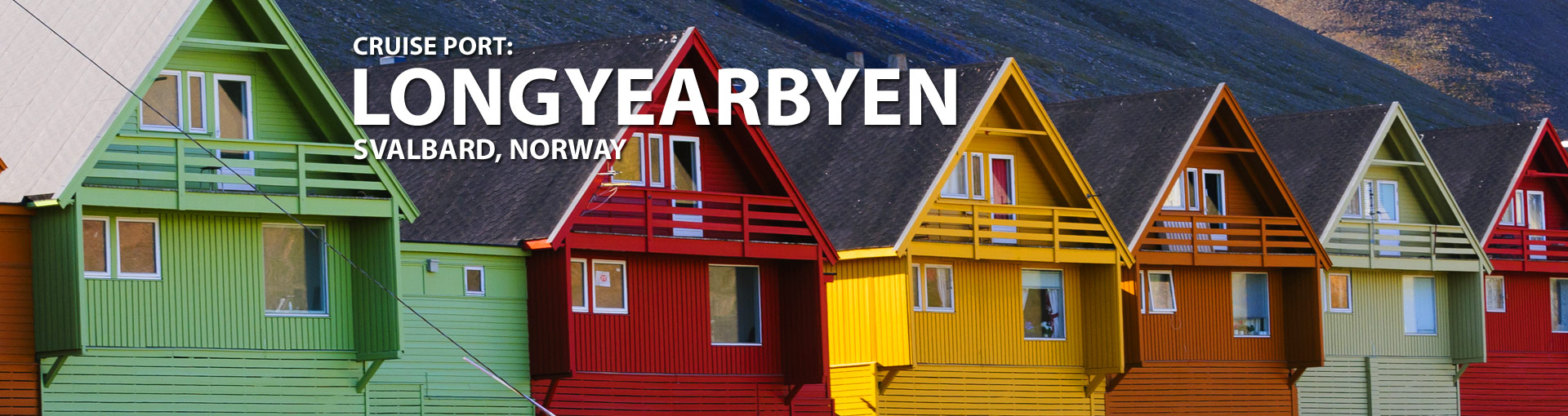 Cruises from Longyearbyen, Svalbard, Norway