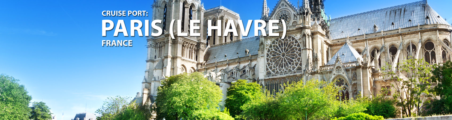 Cruises from Le Havre, Paris, France