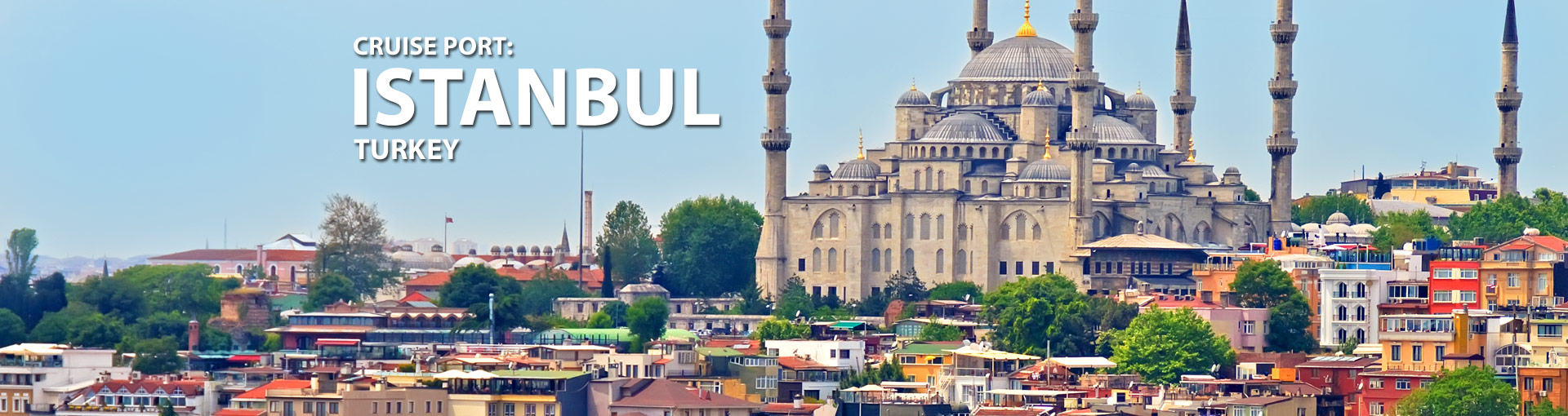 Cruises from Istanbul, Turkey